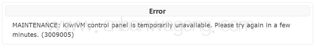 """简洁""""KiwiVM control panel is temporarily unavailable""""问题"""